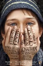 Extremely Loud and Incredibly Close ebook by Jonathan Safran Foer