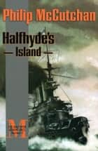 Halfhyde's Island ebook by Philip McCutchan