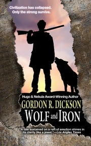 Wolf and Iron ebook by Gordon R. Dickson