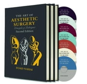 The Art of Aesthetic Surgery: Principles and Techniques, Three Volume Set, Second Edition ebook by Nahai, M.D., Foad