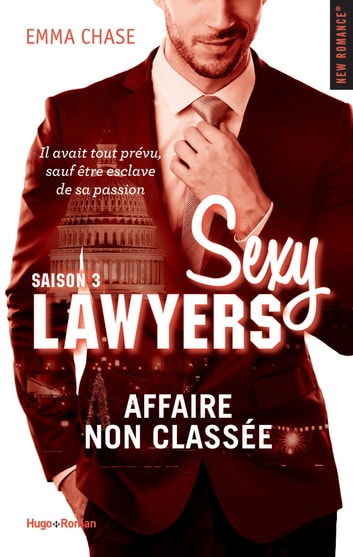Sexy Lawyers Saison 3 Affaire non classée eBook by Emma Chase