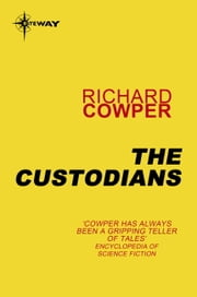 The Custodians ebook by Richard Cowper