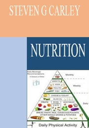 Nutrition ebook by Steven G Carley