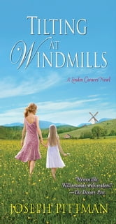 Tilting at Windmills ebook by Joseph Pittman