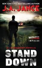 Stand Down - A J.P. Beaumont Novella ebook by J. Jance