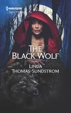 The Black Wolf ebook by Linda Thomas-Sundstrom