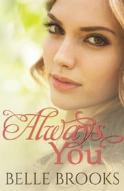 Always You ebook by Belle Brooks