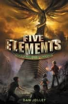 Five Elements #1: The Emerald Tablet ebook by Dan Jolley