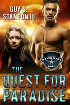 The Quest for Paradise ebook by Guy S. Stanton III
