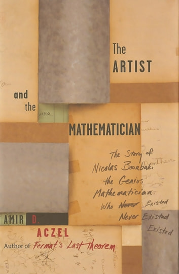 The Artist and the Mathematician eBook by Amir D. Aczel