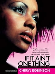 If It Ain't One Thing ebook by Cheryl Robinson