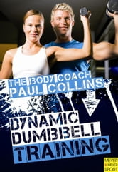 Dynamic Dumbbell Training ebook by Paul Collins
