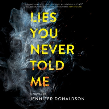Lies You Never Told Me audiobook by Jennifer Donaldson