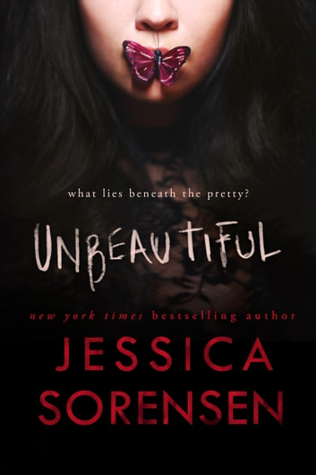 Unbeautiful ebook by Jessica Sorensen