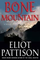 Bone Mountain ebook by Eliot Pattison