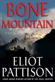 Bone Mountain - A Novel ebook by Eliot Pattison