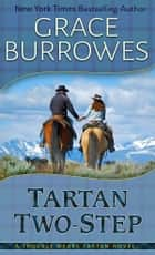Tartan Two-Step ebook by Grace Burrowes