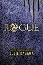 Rogue ebook by Julie Kagawa