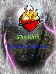 The Date ebook by Julienne Holmes