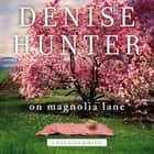 On Magnolia Lane audiobook by