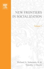 New Frontiers in Socialization ebook by Settersten Jr., Richard A.