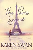 The Paris Secret ebook by