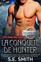 La Conquête de Hunter e-kirjat by S.E. Smith