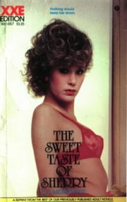 The Sweet Taste Of Sherry ebook by Montague,J.J.