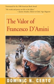 The Valor of Francesco D'Amini ebook by Dominic N Certo