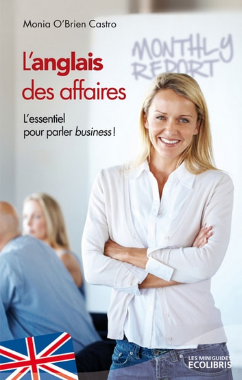 L'anglais des affaires ebook by Monia O'Brien Castro