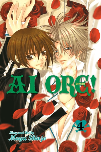 Ai Ore!, Vol. 4 - Love Me! ebook by Mayu Shinjo