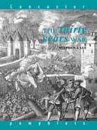 The Thirty Years War eBook by Stephen J. Lee