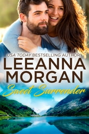 Sweet Surrender ebook by Leeanna Morgan