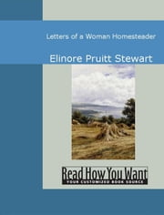 Letters Of A Woman Homesteader ebook by Elinore Stewart
