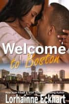 Welcome to Boston - A Paige & Morgan Short Story ebook by Lorhainne Eckhart