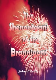 The Shenanigans of the Branigans ebook by John O'Reilly