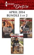 Harlequin Desire April 2014 - Bundle 1 of 2 - An Anthology eBook by Catherine Mann, Andrea Laurence, Yvonne Lindsay