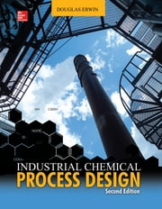 Industrial Chemical Process Design, 2nd Edition ebook by Douglas Erwin