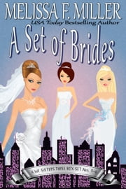 A Set of Brides - A We Sisters Three Box Set (Books 4-6) ebook by Melissa F. Miller
