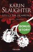 Stiller Schmerz ebook by Karin Slaughter