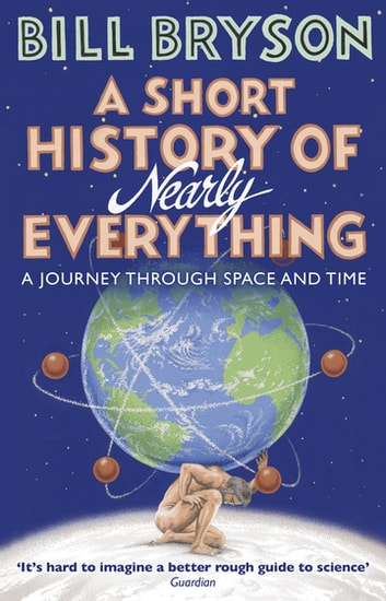 A Short History of Nearly Everything ebook by Bill Bryson