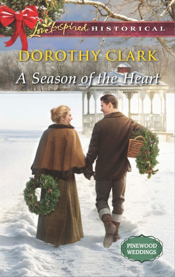 A Season of the Heart ebook by Dorothy Clark