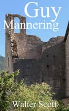 Guy Mannering ebook by Walter Scott