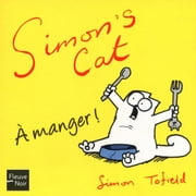 A manger ! ebook by Simon TOFIELD