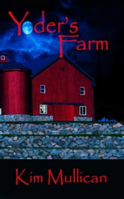 Yoder's Farm ebook by Kim Mullican