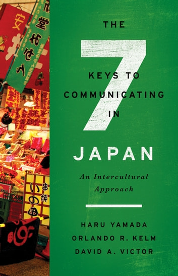 The Seven Keys To Communicating In Japan Ebook By Haru Yamada