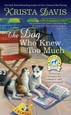 The Dog Who Knew Too Much ebook by