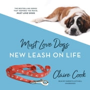 Must Love Dogs: New Leash on Life audiobook by Claire Cook