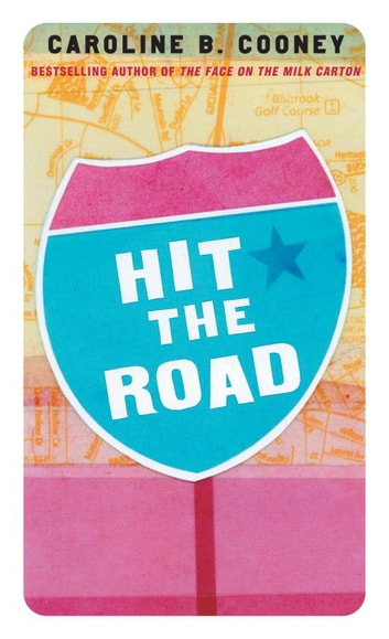 Hit the Road ebook by Caroline B. Cooney