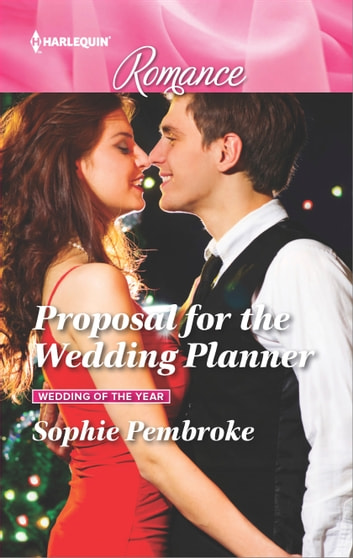 Proposal for the Wedding Planner ebook by Sophie Pembroke